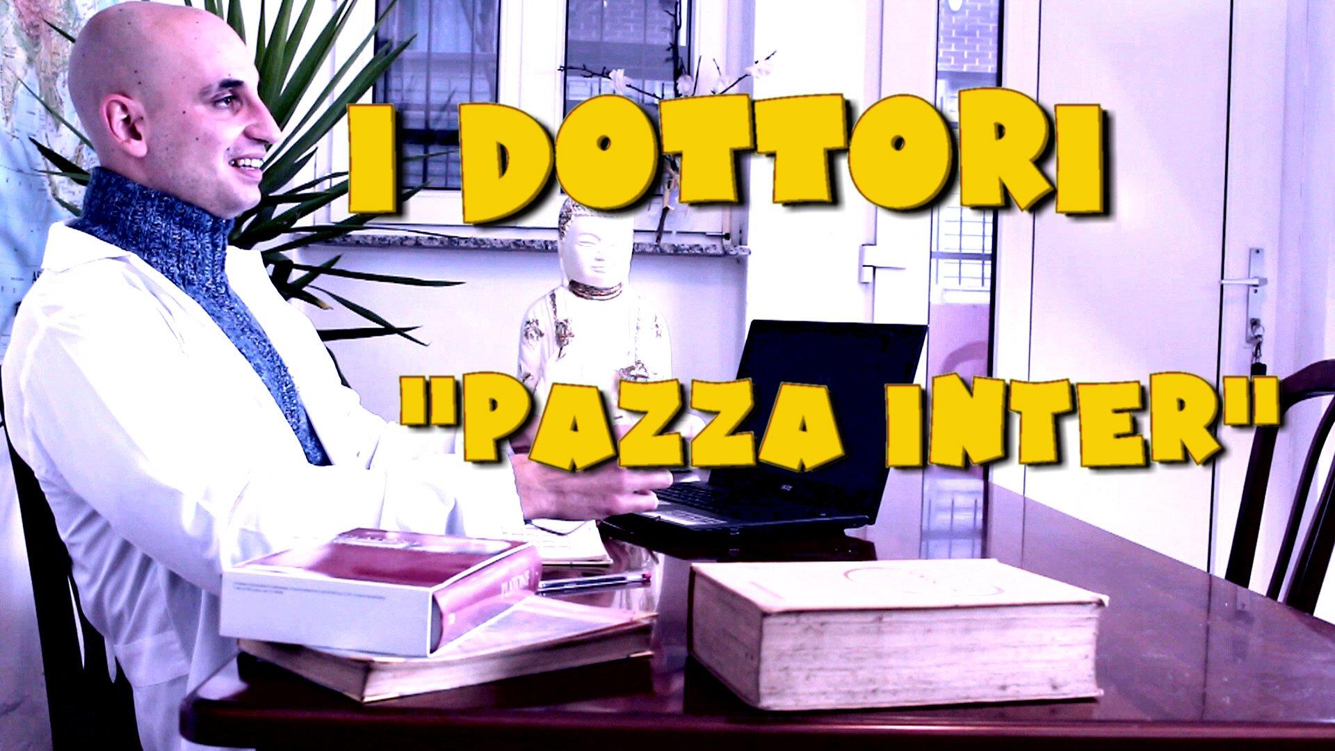 Roma Web Fest - PAZZA INTER DELLA SERIE WEB I DOTTORI